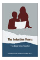 The Induction Years: The Beginning Teacher