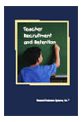 Recruiting and Retaining Teachers: An Analysis of the Recommendations