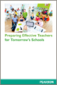Preparing Effective Teachers for Tomorrow's Schools
